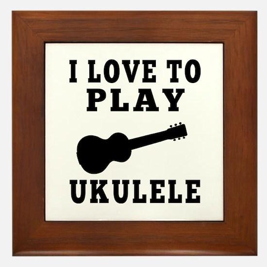 I Love Ukulele Framed Tile