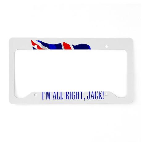 I;m All Right, Jack! License Plate Holder