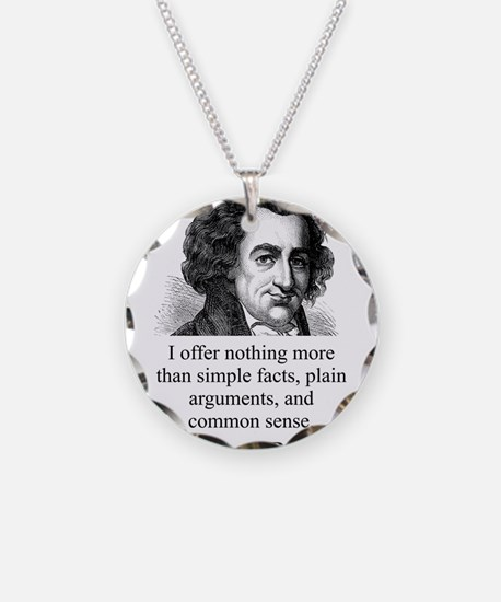 I Offer Nothing More - Thomas Paine Necklace