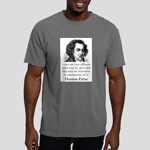 I Care Not How Affluent - Thomas Paine Mens Comfor