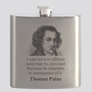 I Care Not How Affluent - Thomas Paine Flask
