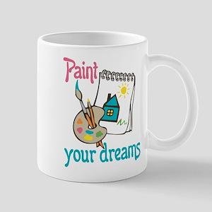 Paint Your Dreams Mug