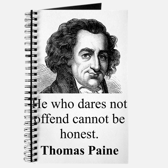He Who Dares Not Offend - Thomas Paine Journal