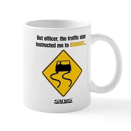 Burnout Traffic Sign Mug