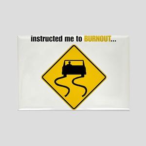 Burnout Traffic Sign Rectangle Magnet