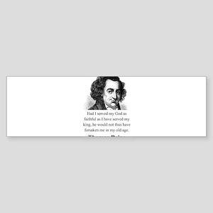 Had I Served My God - Thomas Paine Sticker (Bumper