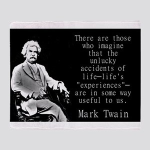 There Are Those Who Imagine - Twain Throw Blanket