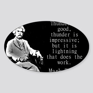 Thunder Is Good - Twain Sticker