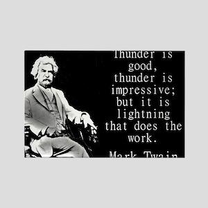 Thunder Is Good - Twain Magnets