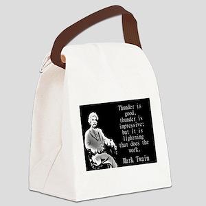 Thunder Is Good - Twain Canvas Lunch Bag