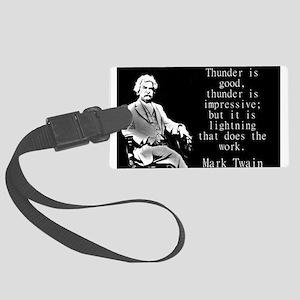 Thunder Is Good - Twain Luggage Tag