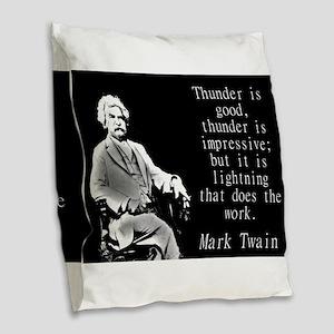 Thunder Is Good - Twain Burlap Throw Pillow