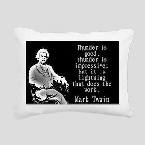 Thunder Is Good - Twain Rectangular Canvas Pillow