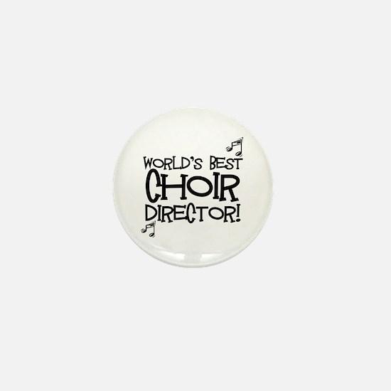 Worlds Best Choir Director Mini Button