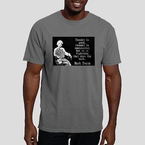 Thunder Is Good - Twain Mens Comfort Colors Shirt