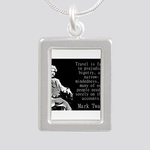 Travel Is Fatal To Prejudice - Twain Necklaces