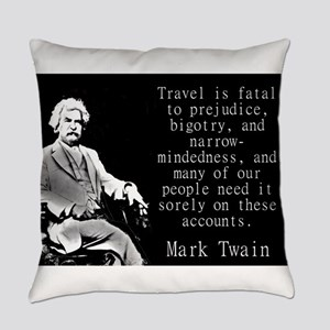 Travel Is Fatal To Prejudice - Twain Everyday Pill