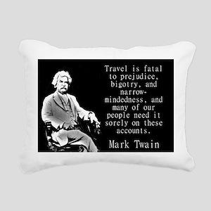 Travel Is Fatal To Prejudice - Twain Rectangular C