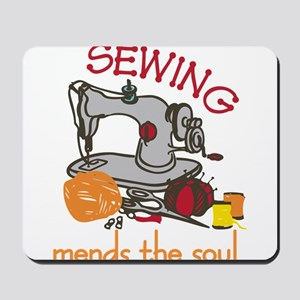 Sewing Mends The Soul Mousepad