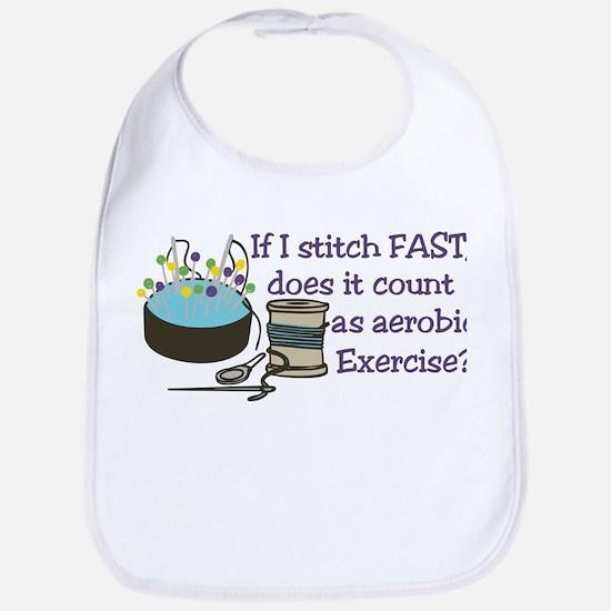 If I Stitch Fast... Bib