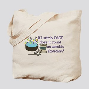 If I Stitch Fast... Tote Bag