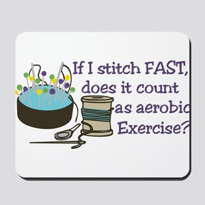 If I Stitch Fast... Mousepad