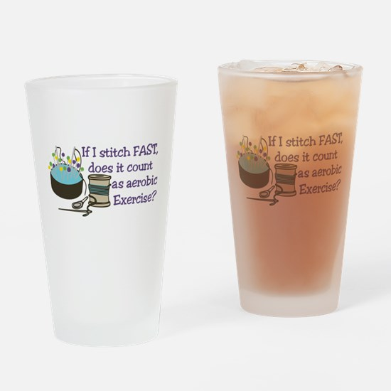 If I Stitch Fast... Drinking Glass
