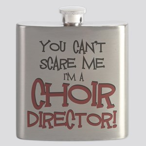 You Cant Scare Me...Choir... Flask