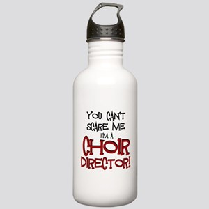 You Cant Scare Me...Choir... Water Bottle