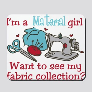 Material Girl Mousepad