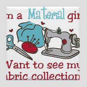 Material Girl Tile Coaster