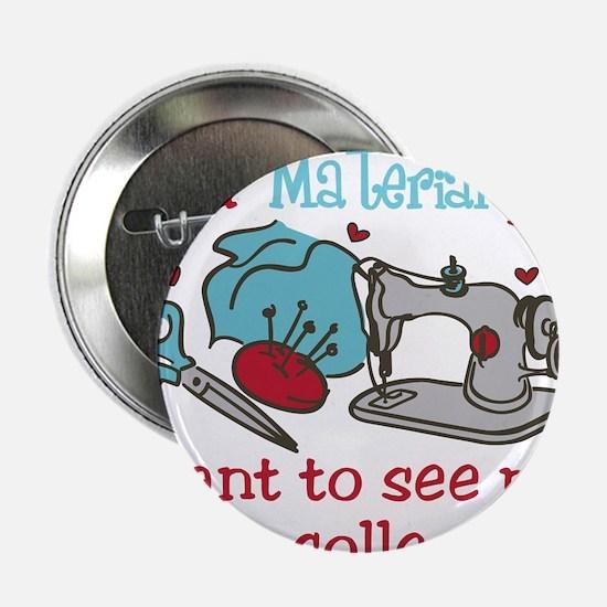"Material Girl 2.25"" Button"