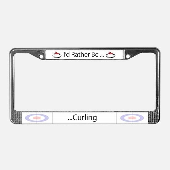 I'd Rather Be Curling License Plate Frame