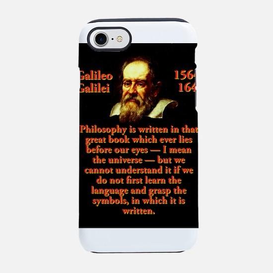 Philosophy Is Written - Galileo iPhone 7 Tough Cas