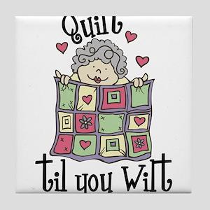 Quilt 'Til You Wilt Tile Coaster