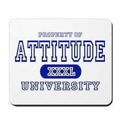 Attitude University Mousepad