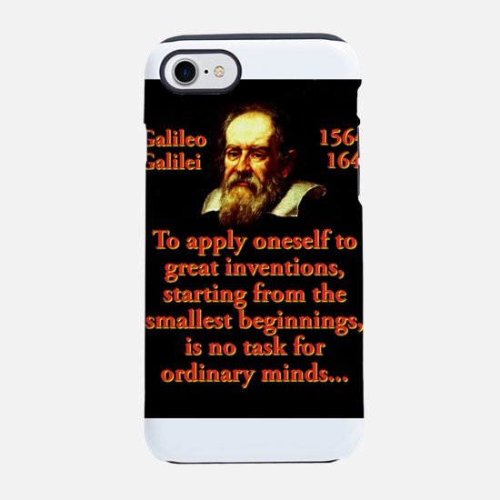 To Apply Oneself - Galileo iPhone 7 Tough Case