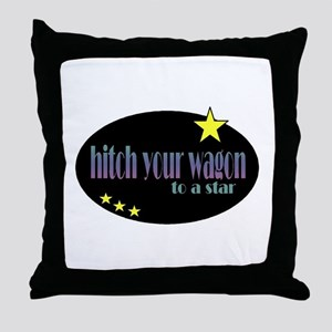Hitch Your Wagon Throw Pillow