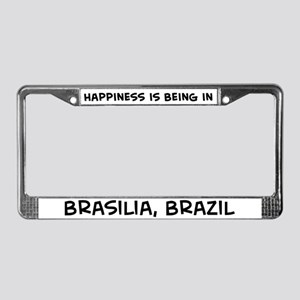 Happiness is Brasilia License Plate Frame