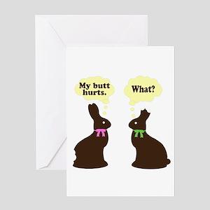 My butt hurts Chocolate bunnies Greeting Card