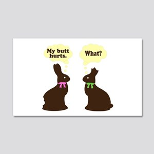 My butt hurts Chocolate bunnies 20x12 Wall Decal