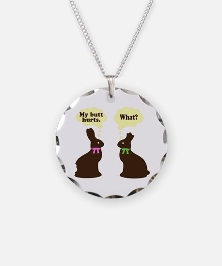 My butt hurts Chocolate bunnies Necklace
