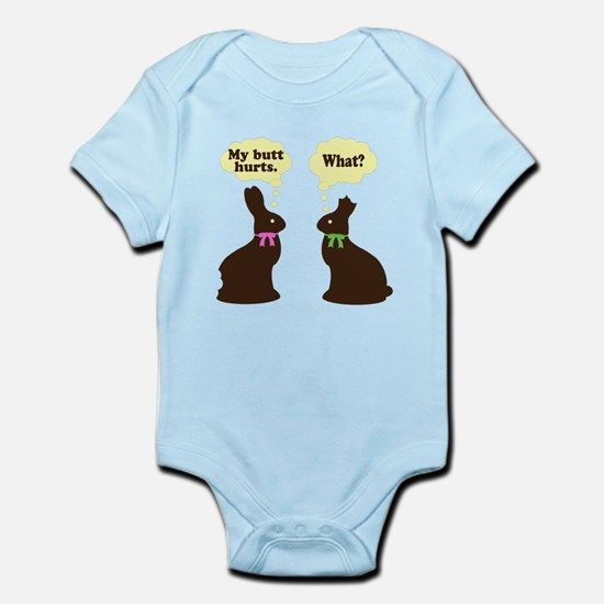 My butt hurts Chocolate bunnies Infant Bodysuit