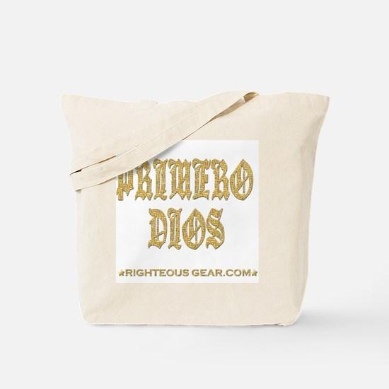 Primero Dios Tote Bag