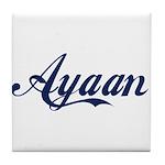 Ayaan name Tile Coaster