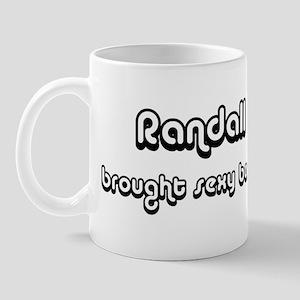 Sexy: Randall Mug