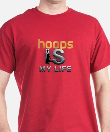 Hoops is My Life T-Shirt
