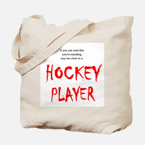 Too Close Hockey Tote Bag