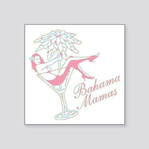 Bahama Mamas Sticker