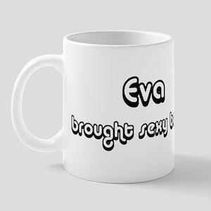 Sexy: Eva Mug